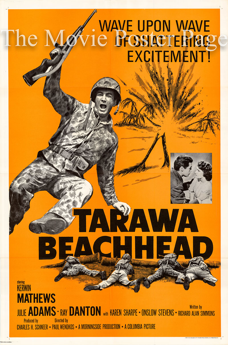 Pictured is a US one-sheet poster for a 1971 rerelease of the 1958 Paul Wendkos film Tarawa Beachhead starring Kerwing Mathews as Sgt. Thomas Sloan.