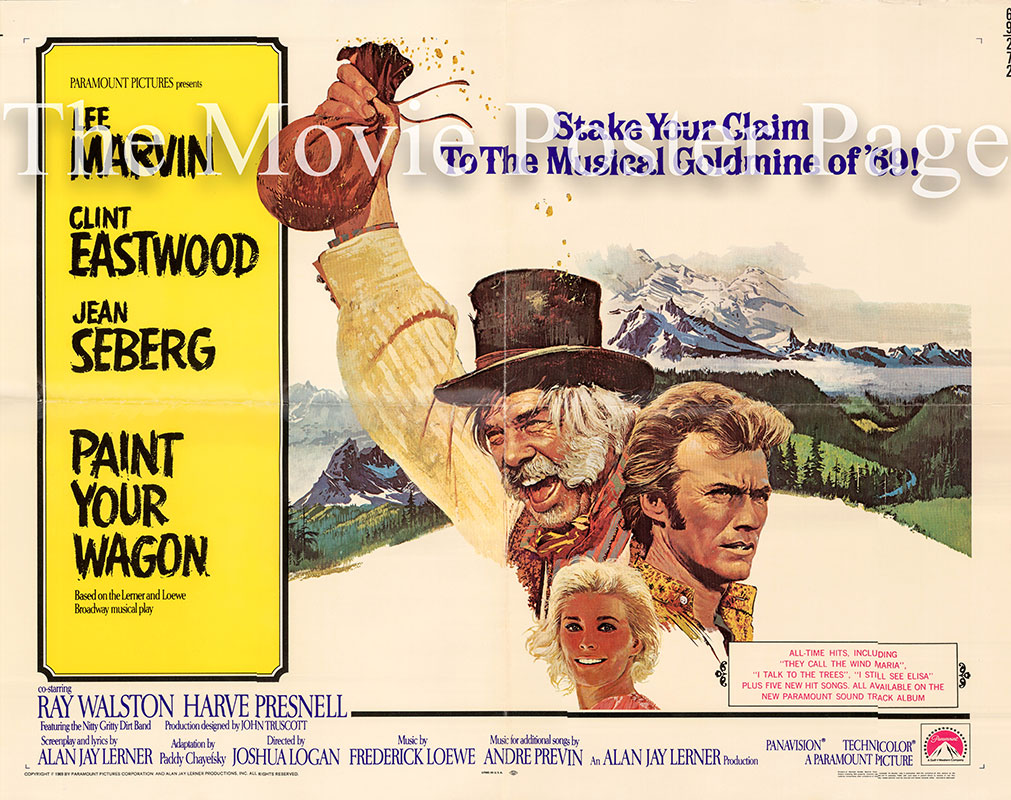 Pictured is a US half sheed promotional poster for the 1969 Joshua Logan film Paint Your Wagon starring Lee Marvin as Ben Rumson.