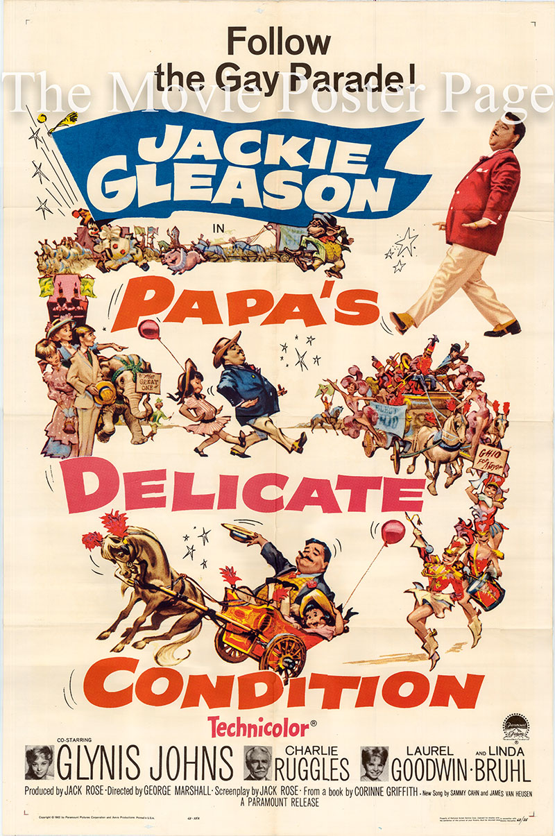 Pictured is a US one-sheet poster for the 1963 George Marshall film Papa's Delicate Condition starring Jackie Gleason as Jack Griffith.