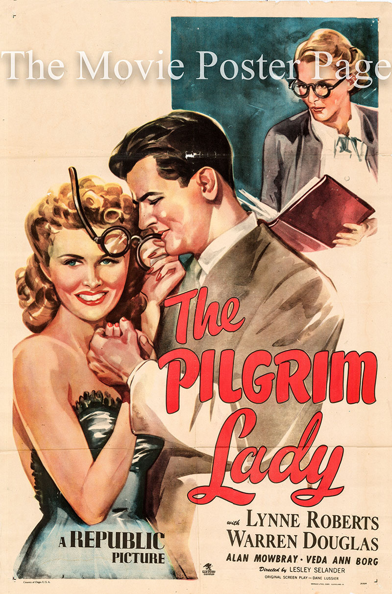 Pictured is a US one-sheet poster for the 1947 Lesley Selander film Pilgrim Lady starring Lynne Roberts as Henrietta Rankin.