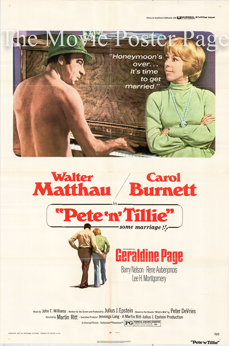Pictured is a US one-sheet for the 1972 Martin Ritt film Pete n Tillie starring Walter Matthau and Carol Burnett.