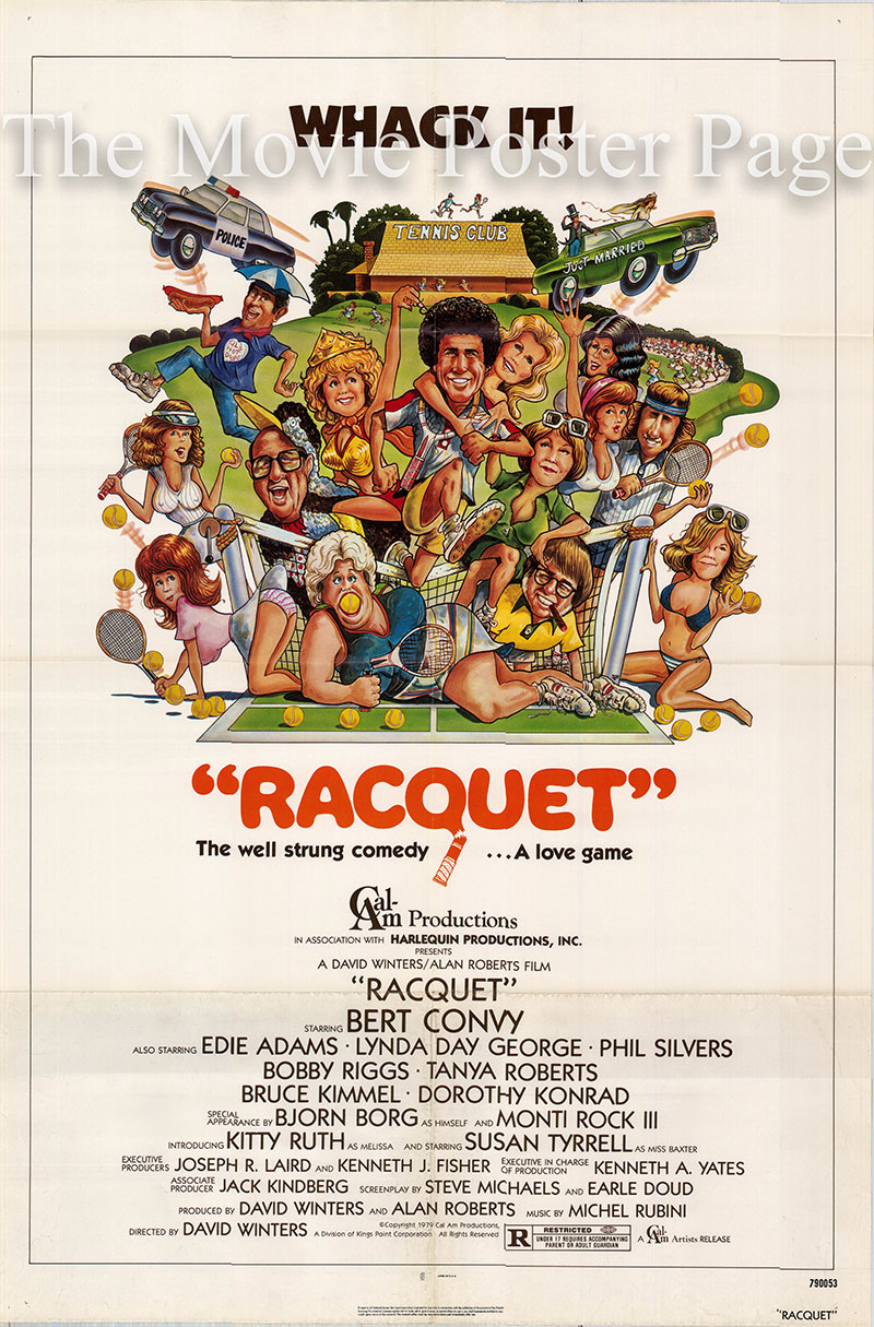 Pictured is a US one-sheet poster forthe 1979 David Winters film Racquet starring Bert Convy.