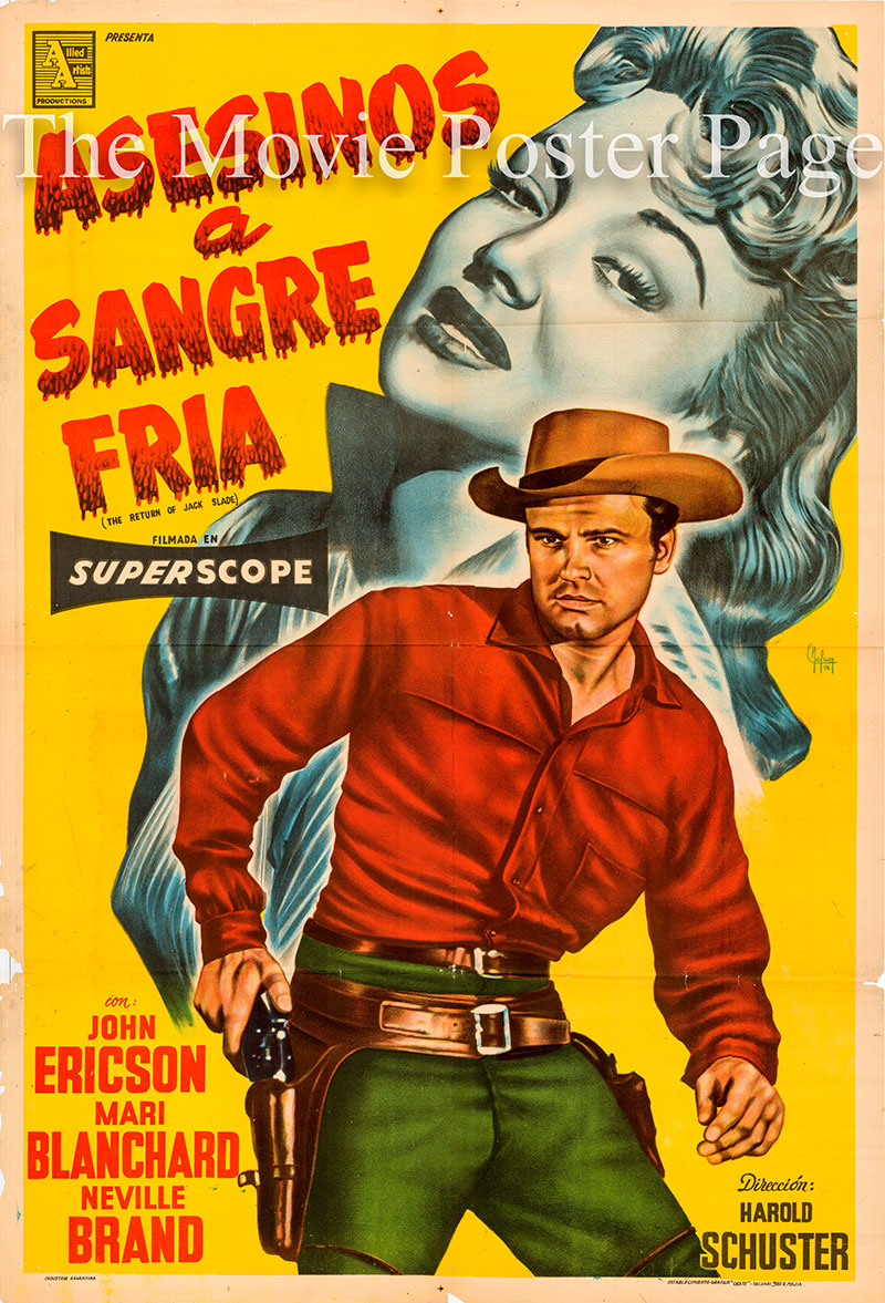 Pictured is an Argentine one-sheet poster for the 1955 Harold D. Schuster film The Return of Jack Slade starring John Ericson as Jack Slade, Jr.