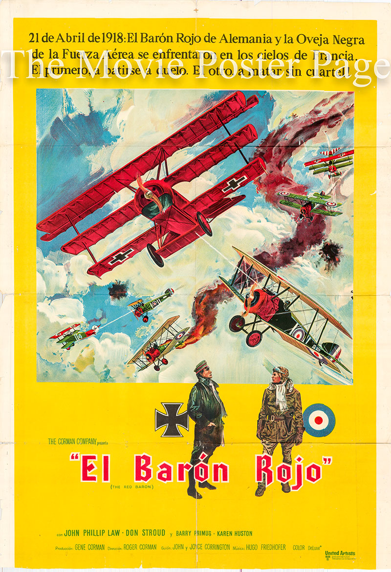 Pictured is an Argentine promotional poster for the 1971 Roger Corman film The Red Baron atarring John Phillip Law as Manfred von Richthofen.