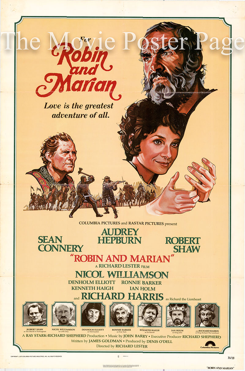 Pictured is a US one-sheet poster for the 1976 Richard Lester film Robin and Marian starring Sean Connery as Robin Hood.