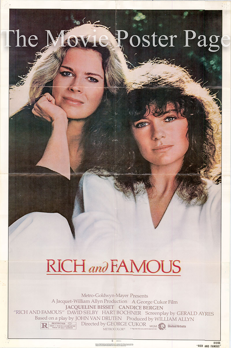 Pictured is a US one-sheet poster for the 1981 George Cukor film Rich and Famous starring Jacqueline Bisset as Liz Hamilton.