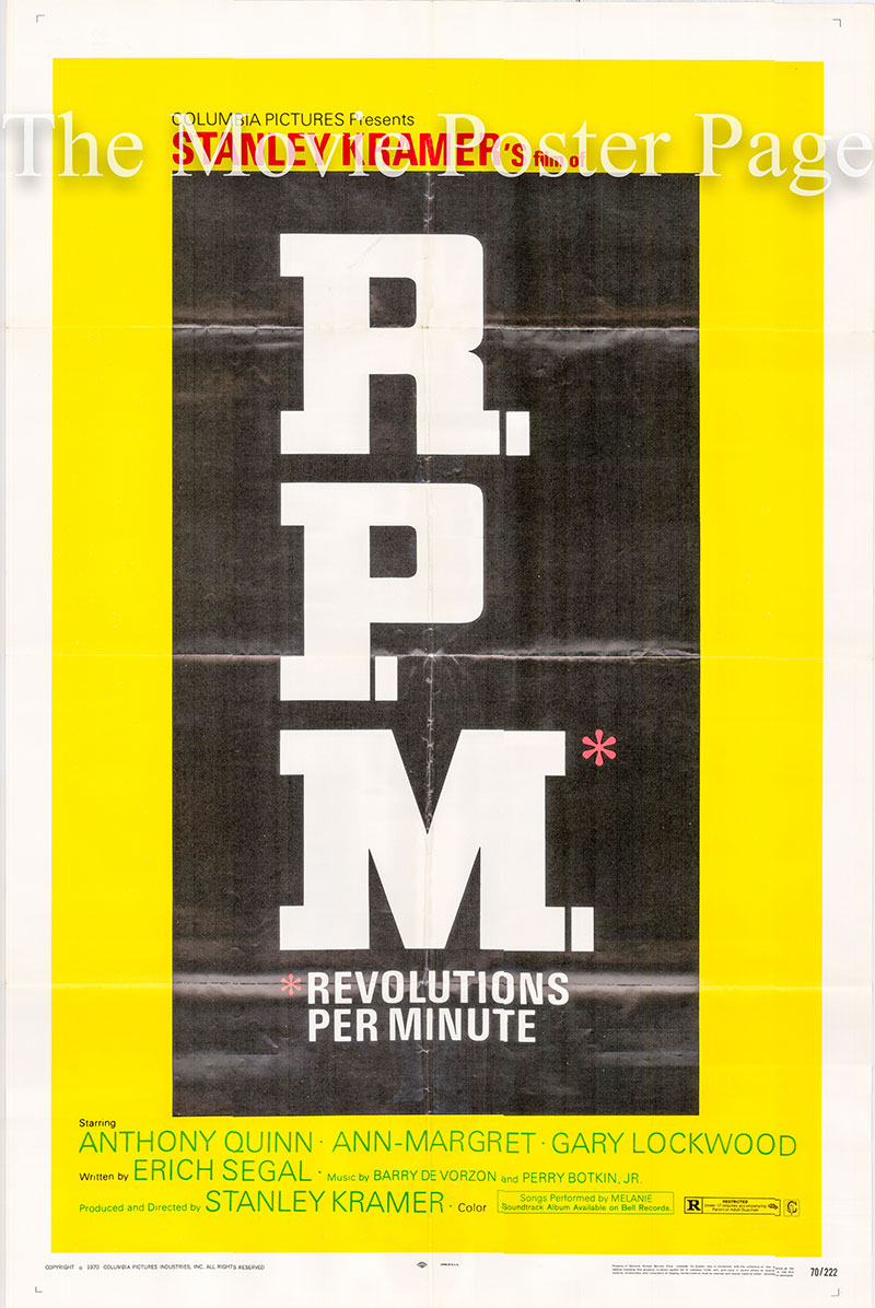 Pictured is a US one-sheet poster for the 1970 Stanlay Kramer film R.P.M. starring Anthony Quinn as Prof. F.W.J. 'Paco' Perez.