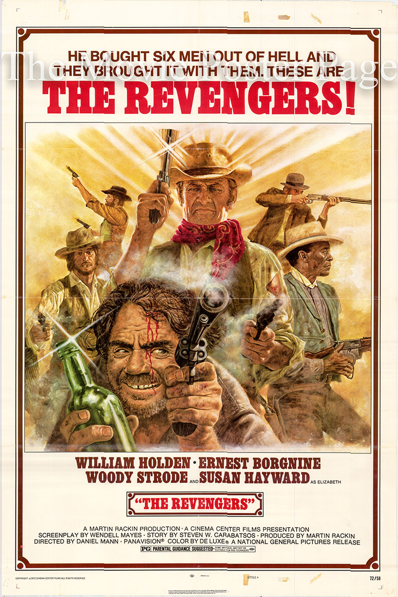 Pictured is a US one-sheet poster for the 1972 Daniel Mann film The Revengers starring William Holden as John Benedict.