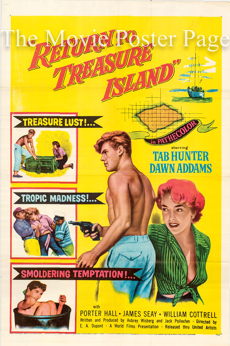 Pictured is a US one-sheet poster for the 1954 Ewald Andre Dupont film Return to Treasure Island starring Tab Hunter as Clive Stone.