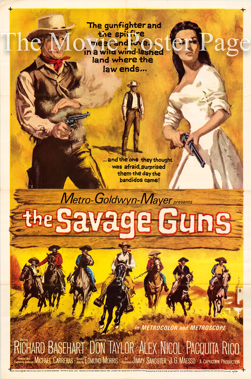 Pictured is a US one-sheet poster for the 1962 Michael Carreras film The Savage Guns starring Richard Baseheart as Steve Fallon.