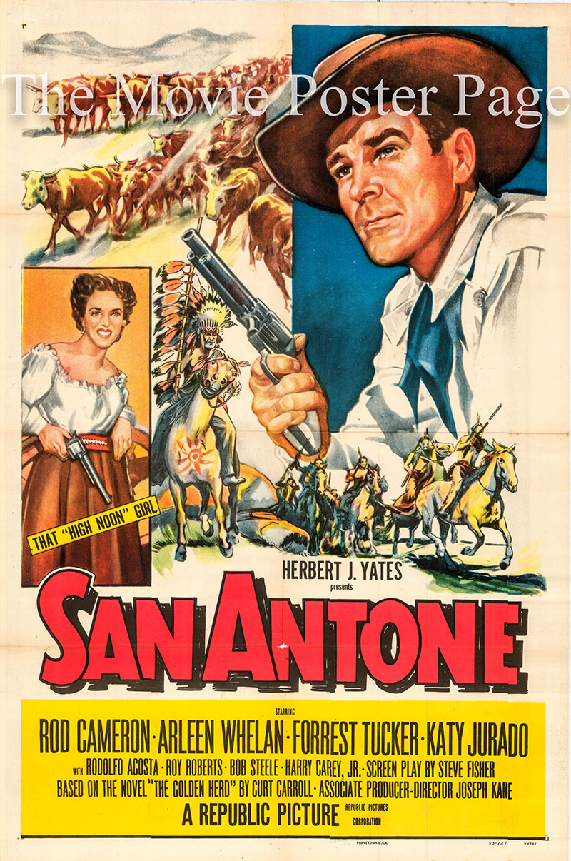 Pictured is a US one-sheet poster for the 1953 Joseph Kane film San Antone starring Rod Cameron as Carl Miller.
