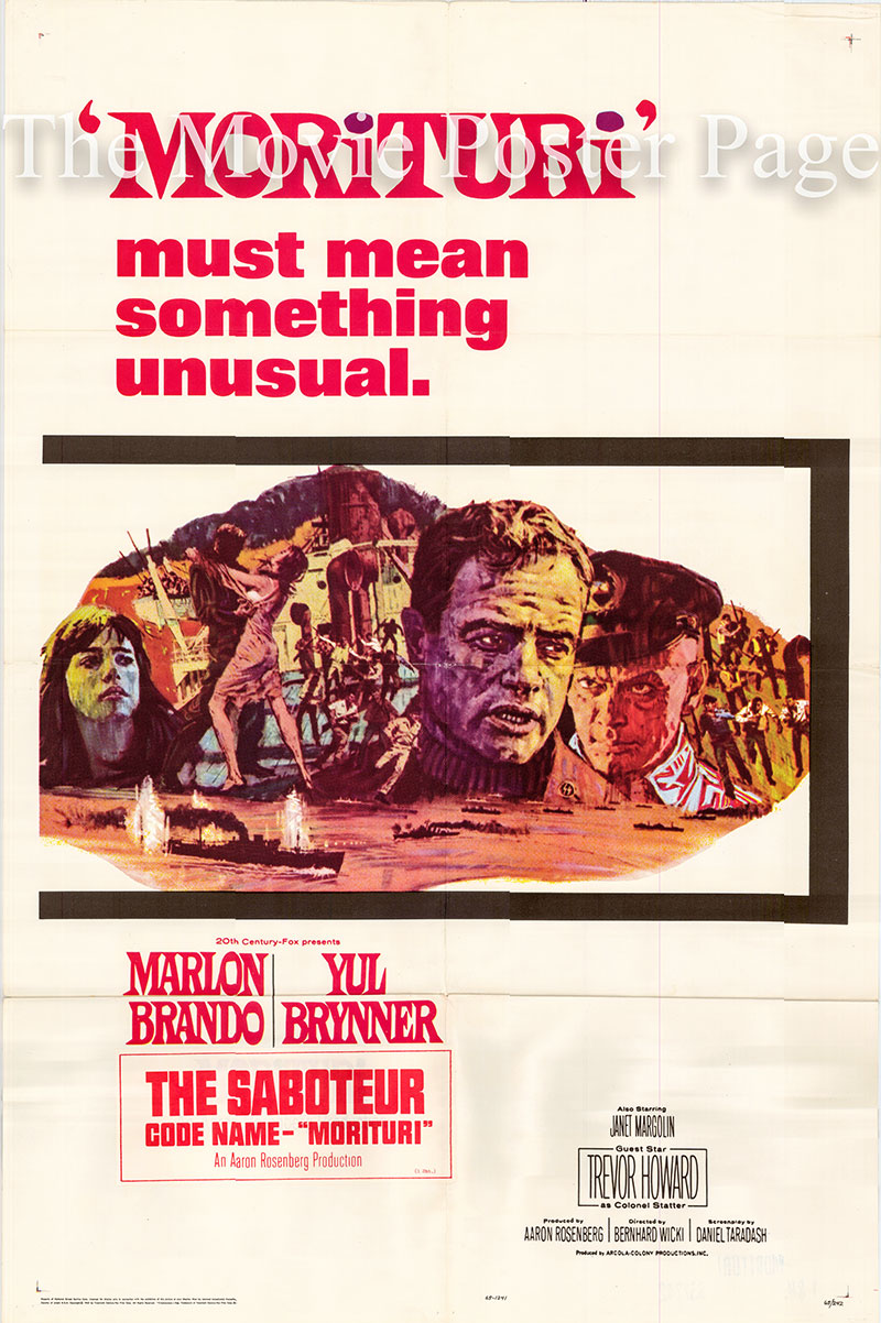 Pictured is a US one-sheet poster for the 1965 Bernhard Wicki film Morituri starring Marlon Brando as Robert Crain.