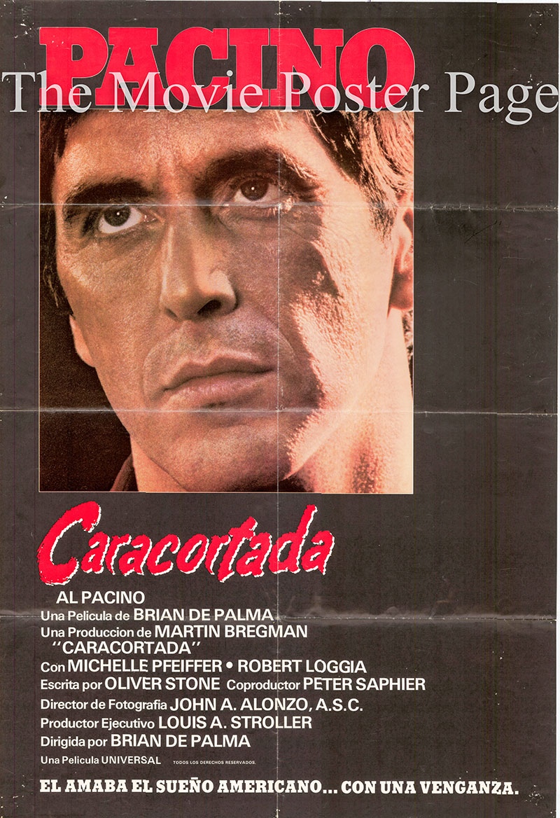 Pictured is a Spanish one-sheet poster for the 1983 Brian De Palma film Scarface starring Al Pacino as Tony Montana.