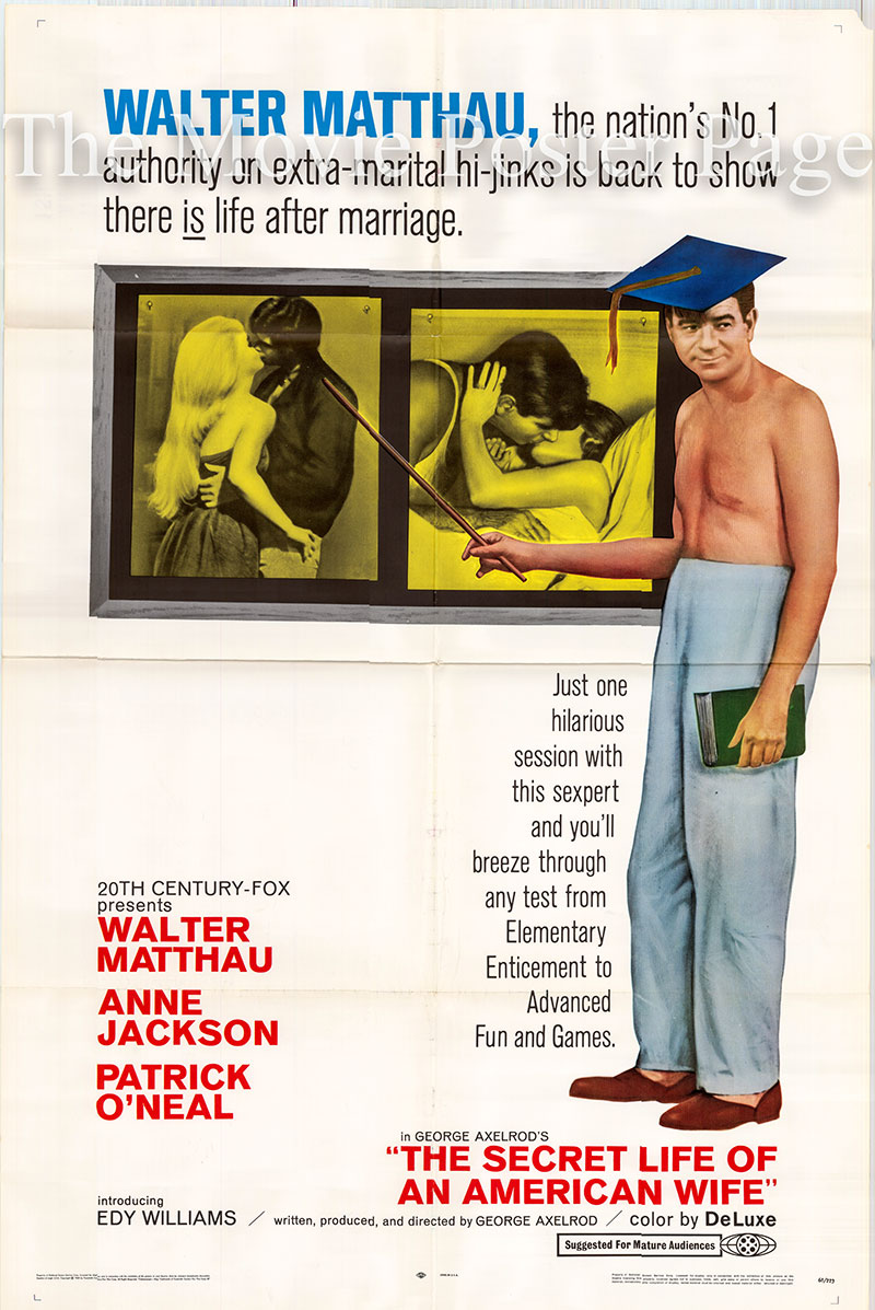 Pictured is  a US one-sheet poster for the 1968 George Axelrod film The Secret Life of an American Wife starring Walter Matthau as The Movie Star.