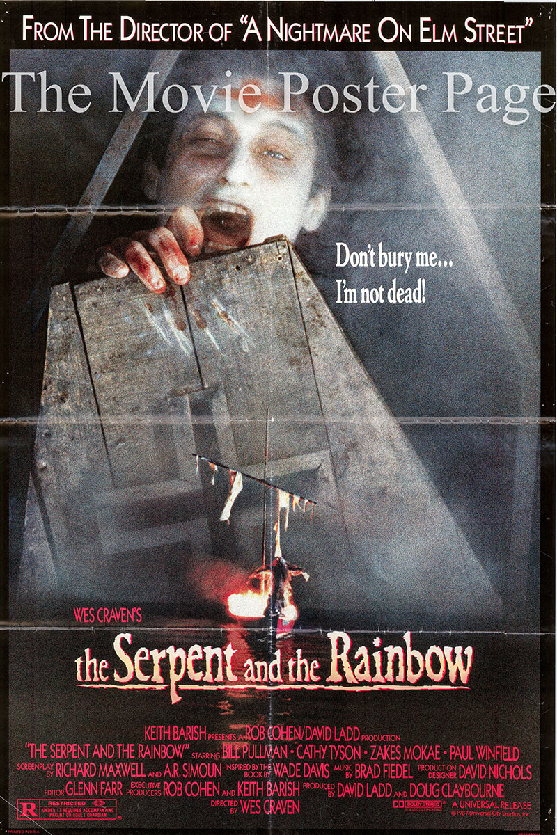 Pictured is a US one-sheet poster for the 1988 Wes Craven film The Serpent and the Rainbow starring Bill Pullman as Dennis Alan.
