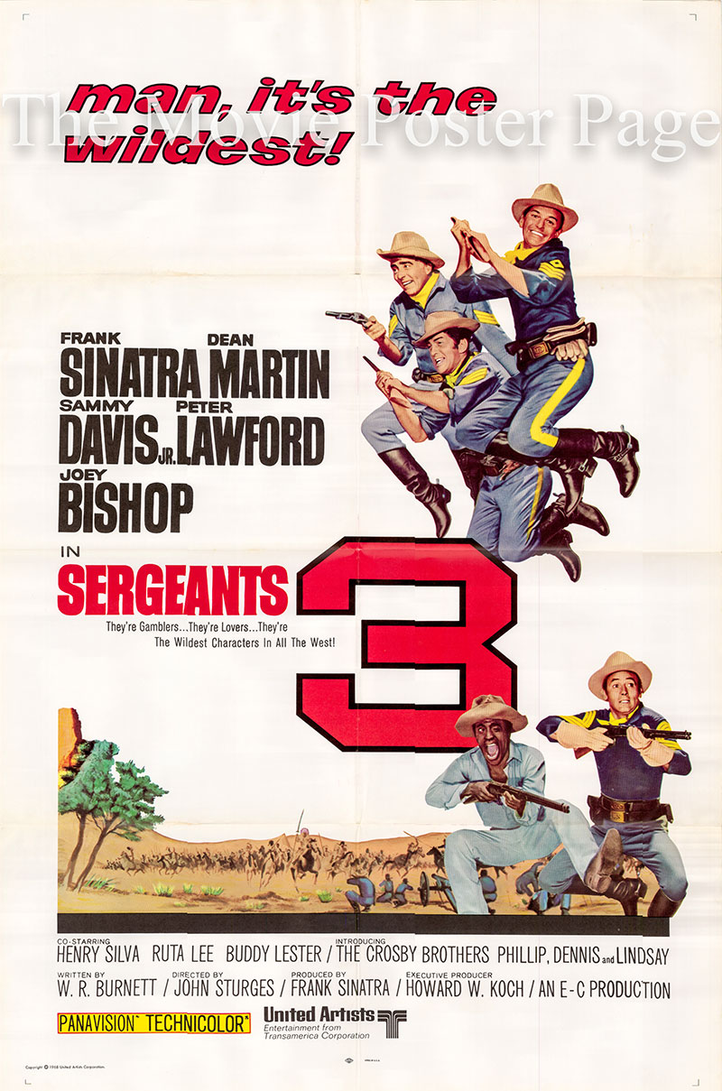 Pictured is a US one-sheet promotional film poster for the 1962 John Sturges film Sergeants 3 starring Frank Sinatra, Dean Martin and Joey Bishop.