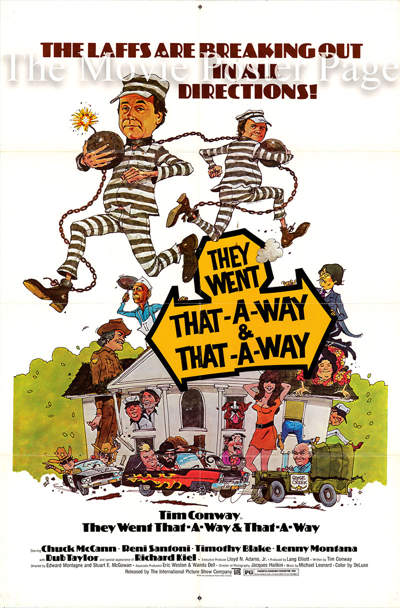 Pictured is a US one-sheet poster for the 1978 Stuart E. McGowan and Edward Montagne film They Went That-a-Way & That-a-Way starring Time Conway as Dewey.