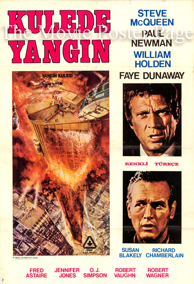 Pictured is a Turkish one-sheet poster for the 1974 Paul Guillermin film The Towering Inferno starring Paul Newman as Doug Roberts.