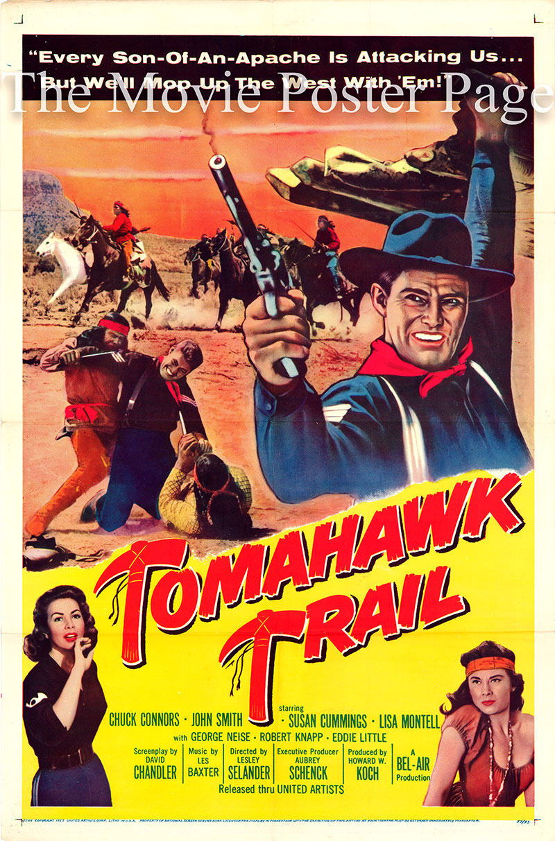 Pictured is a US one-sheet poster for the 1957 Lesley Selander film Tomahawk Trail starring Chuck Connors as Sgt. Wade McCoy.