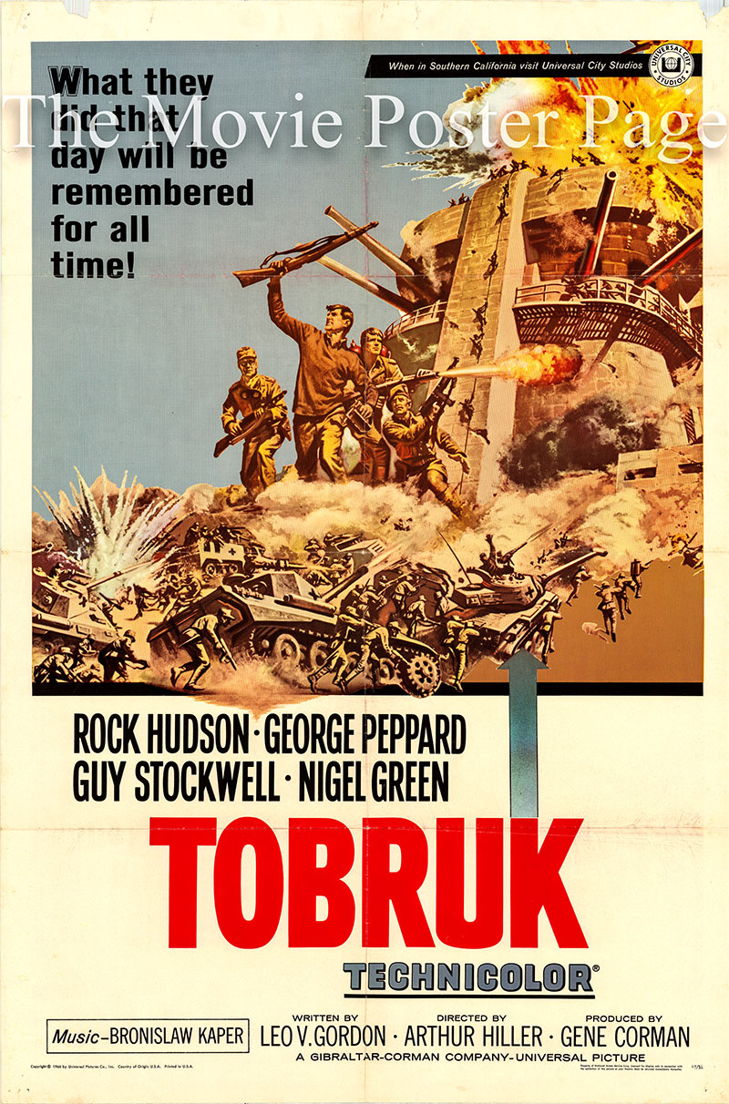 Pictured is a US one-sheet poster for the 1967 Arthur Hiller film Tobruk starring Rock Hudson as Major Donald Craig.
