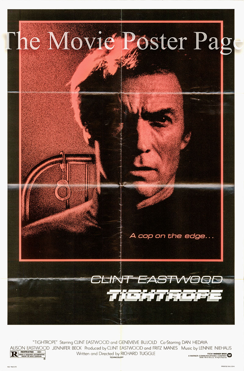 Pictured is a US one-sheet promotional poster for the 1984 Richard Tuggle film Tightrope starring Clint Eastwood.