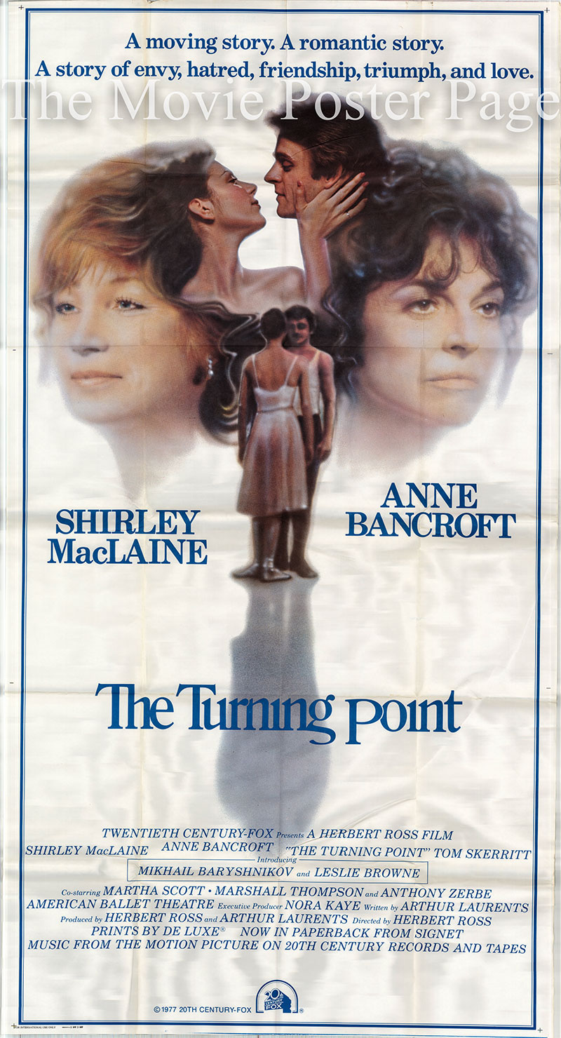 Pictured is a US three-sheet poster for the 1977 Herbert Ross film The Turning Point starring Shirley MacLaine as Deedee.