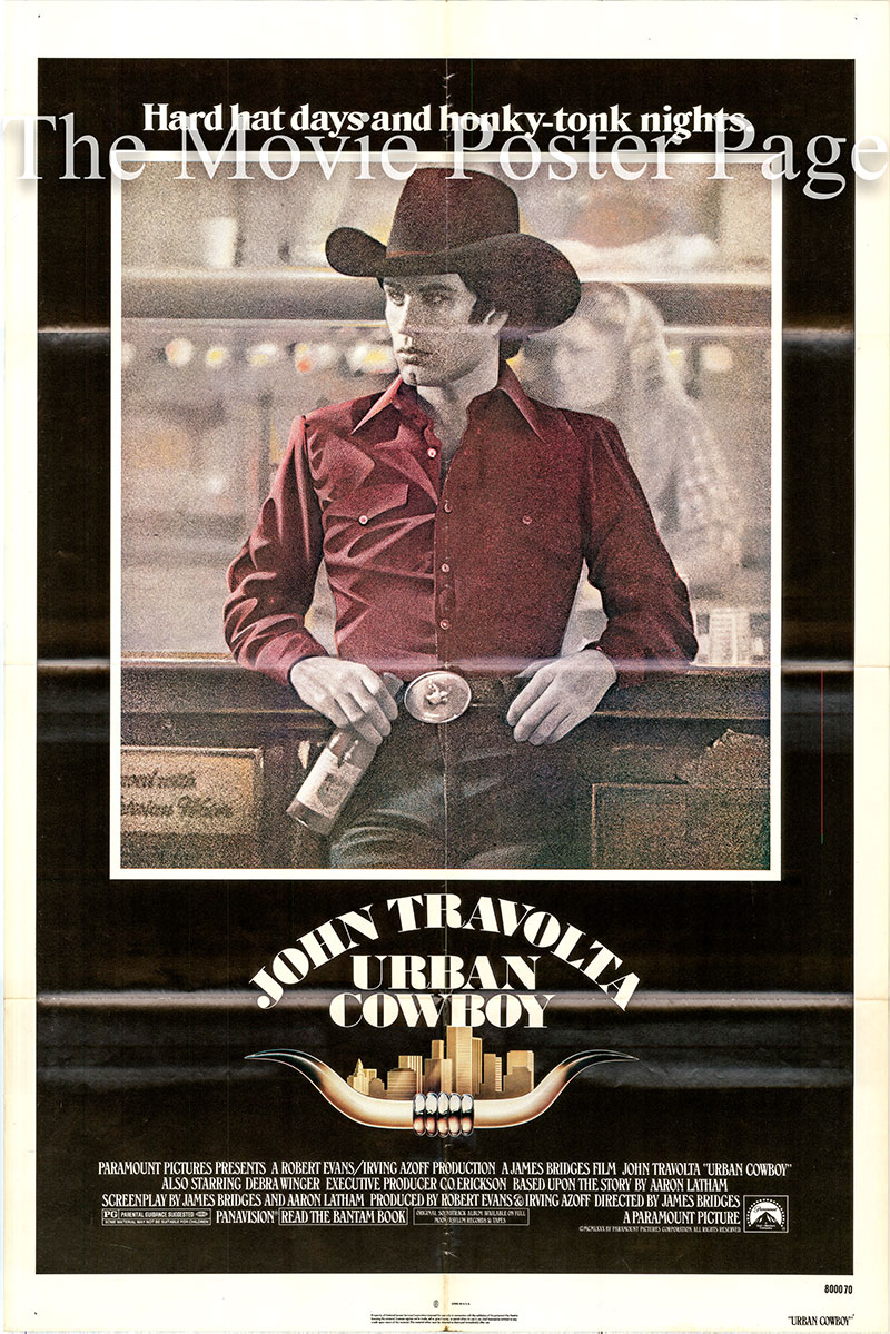 Pictured is a US one-sheet poster for the 1980 James Bridges film Urban Cowboy starring John Travolta as Bud.