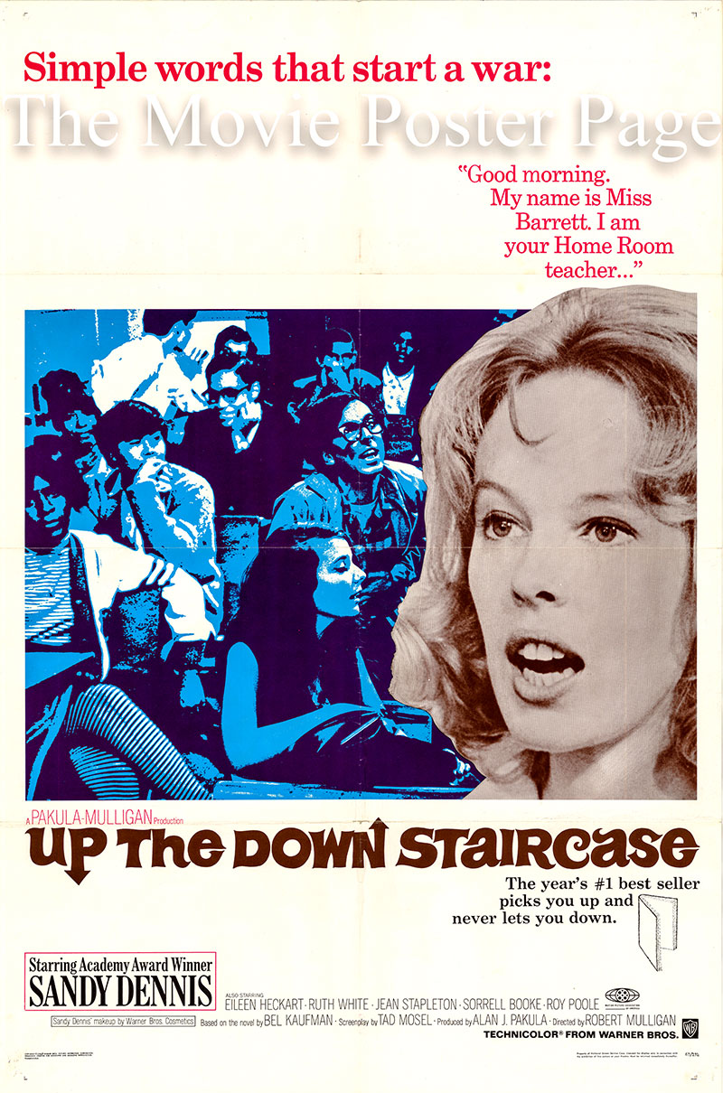 Pictured is a US one-sheet poster for the 1967 Robert Mulligan film Up the Down Staircase starring Sandy Dennis as Sylvia Barrett.