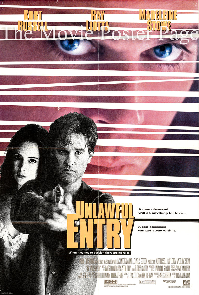Pictured is a US one-sheet for the 1992 Jonathan Kaplan film Unlawful Entry strarring Kurt Russell as Michael Carr.
