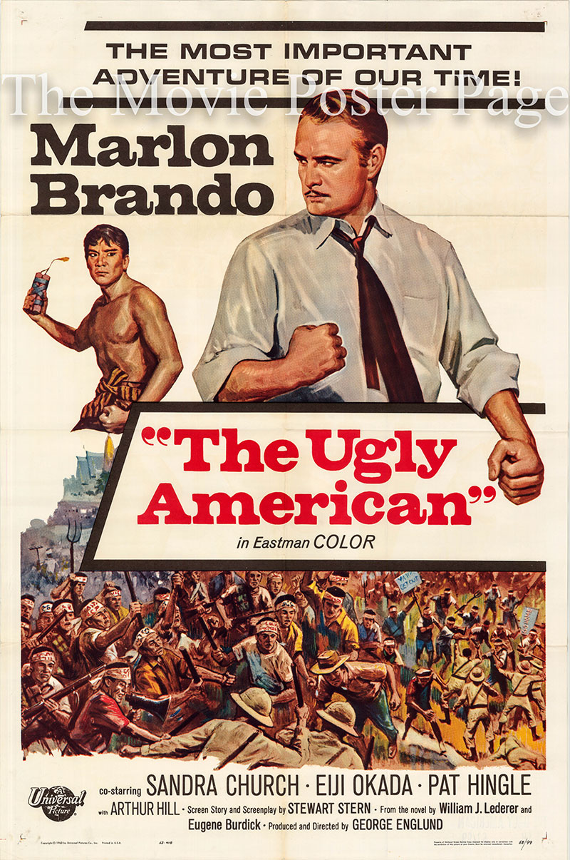 Pictured is a US one-sheet poster for the 1963 George Englund film The Ugly American starring Marlon Brando as Ambassador Harrison Carter MacWhite.