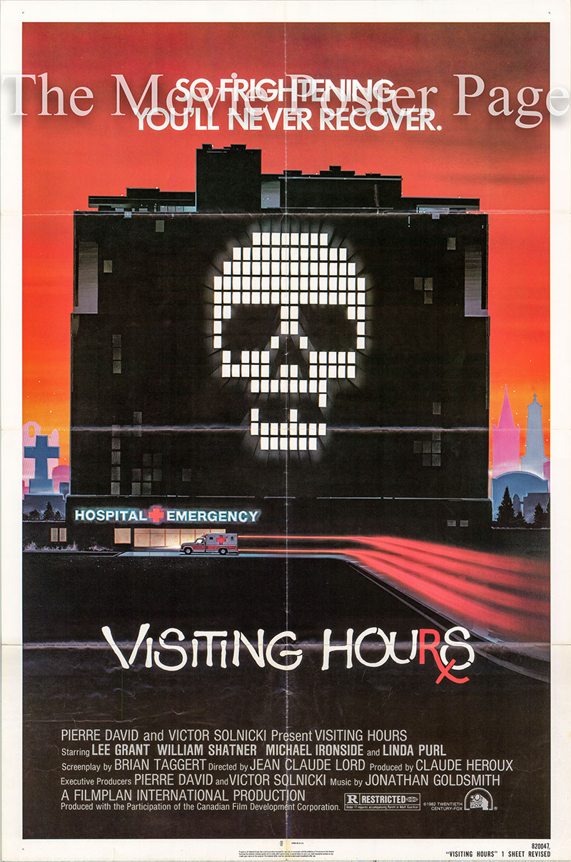 Pictured is a US one-sheet poster for the 1982 Jean-Claude Lord film Visiting Hours starring Michael Ironside as Colt Hawker.