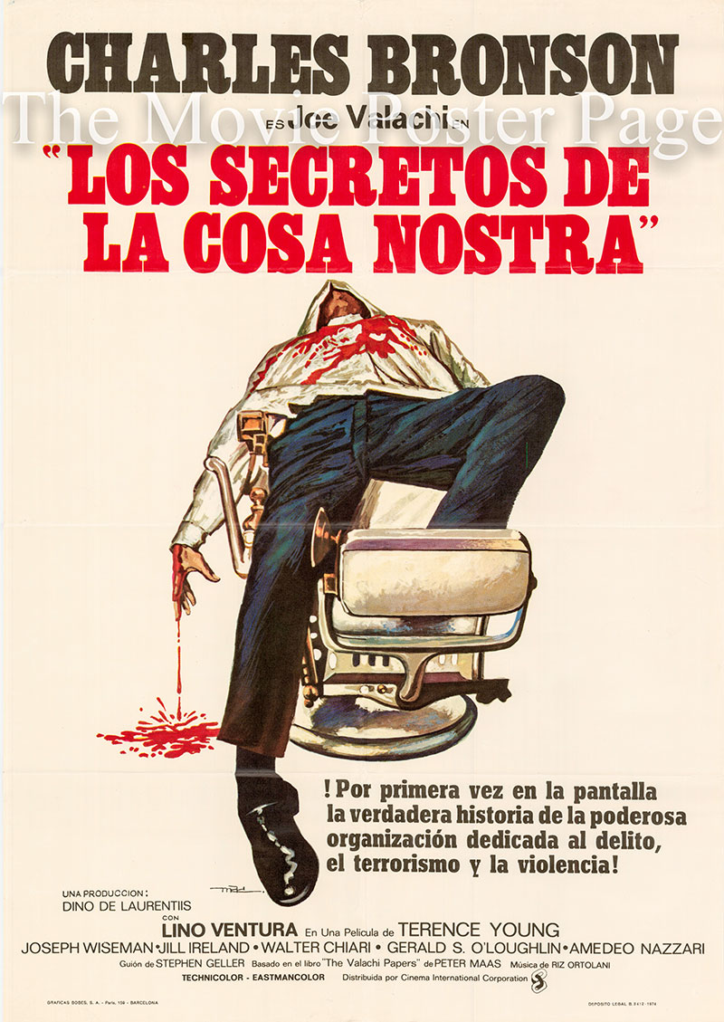 Pictured is a Spanish one-sheet poster for the 1972 Terence Young Film The Valachi Papers starring Charles Bronson as Joe Valachi.