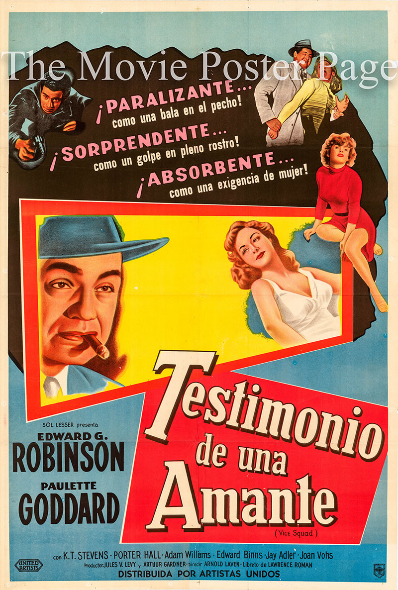 Pictured is an Argentine one-sheet poster for the 1953 Arnold Laven film Vice Squad starring Edward G. Robinson as Captain Barnie Barnaby.
