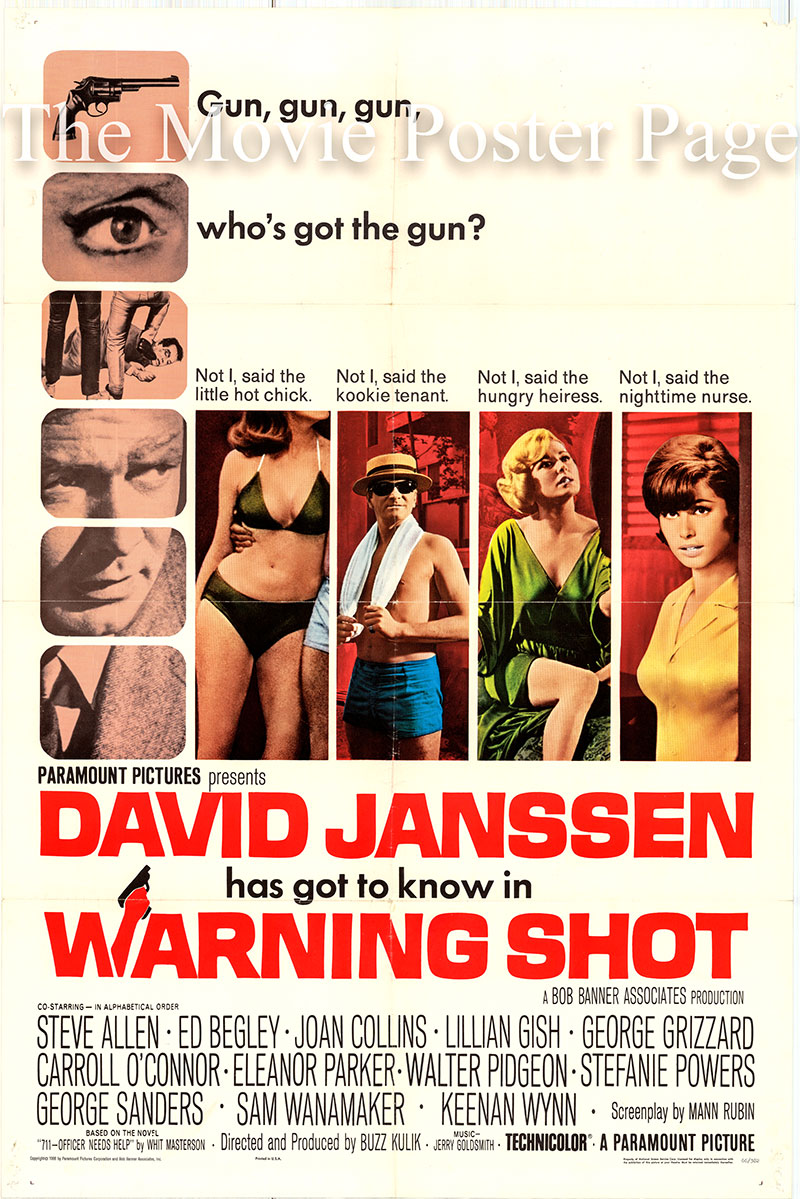 Pictured is a US one-sheet poster for the 1967 Buzz Kulik film Warning Shot starring David Janssen as Sergeant Tom Valens.