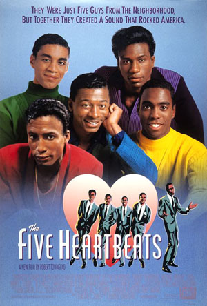 Pictured is a US promotional one-sheet poster for the 1991 Robert Townsend film The Five Heartbeats, starring Robert Townsend and Michael Wright.