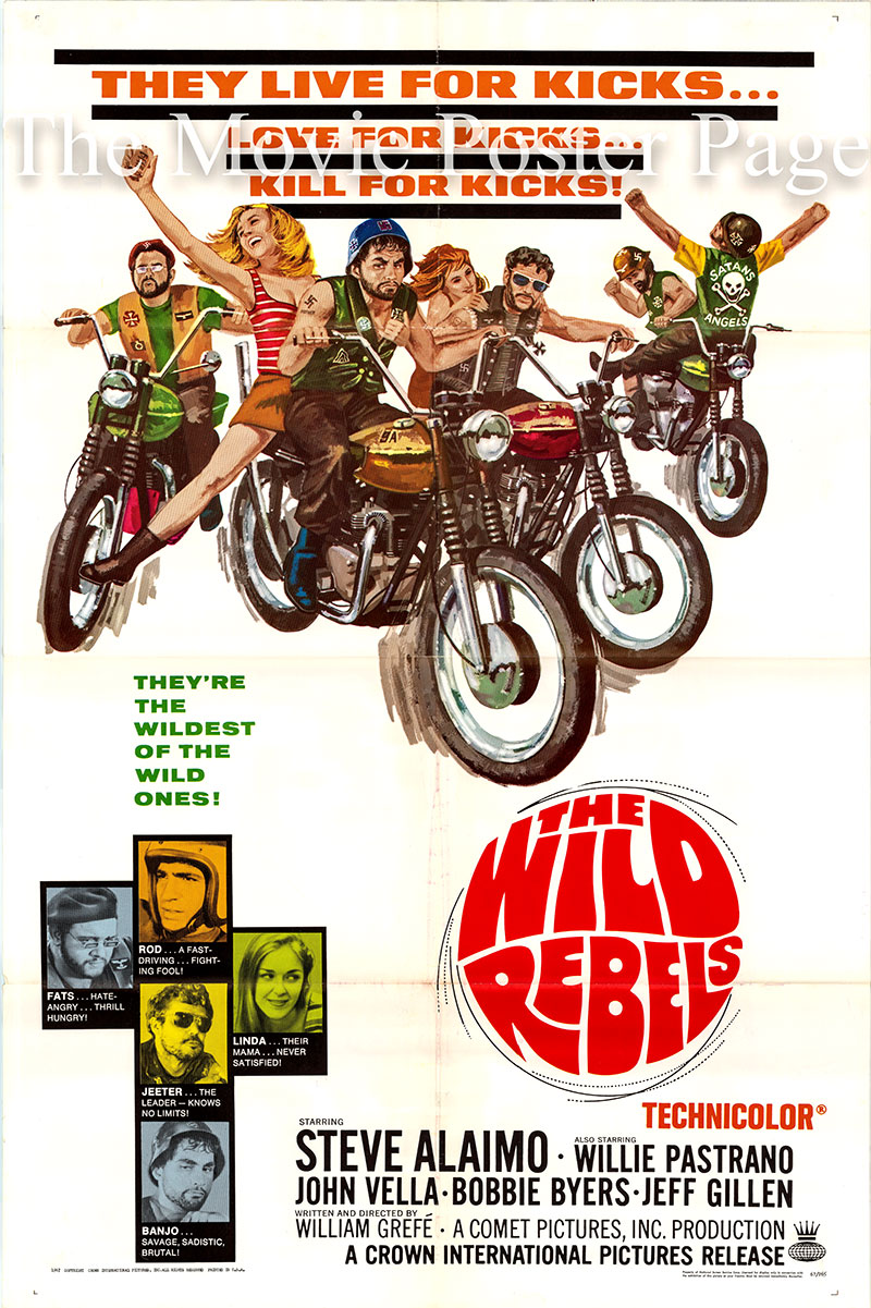 Pictured is a US one-sheet poster for the 1967 William Grefe film The Wild Rebels starring Steve Alaimo as Rod Tillman.
