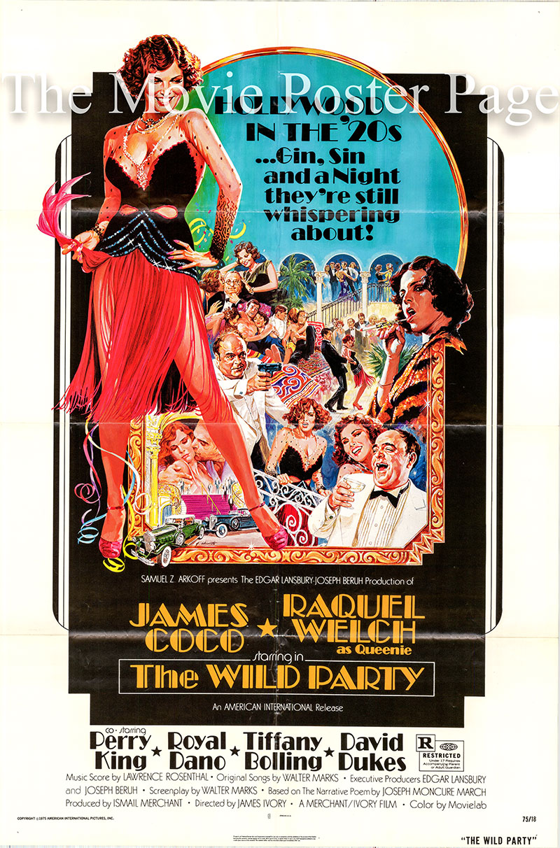 Pictured is a US one-sheet poster for the 1975 James Ivory film The Wild Party starring Raquel Welch as Queenie.