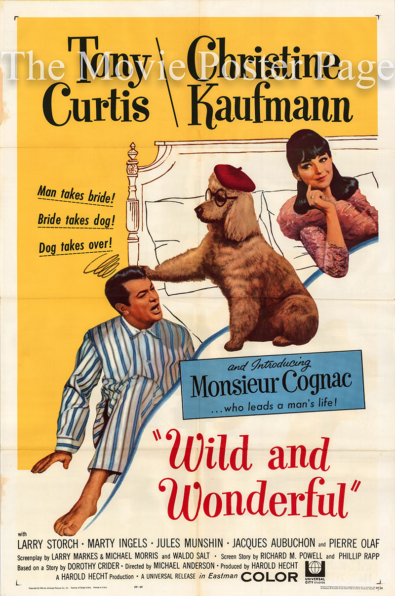 Pictured is a US one-sheet poster for the 1964 Michael Anderson film Wild and Wonderful starring Tony Curtis as Terry Williams.
