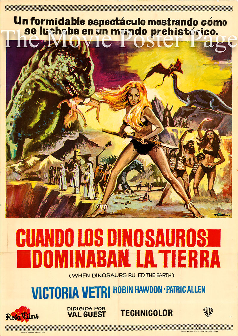 Pictured is a Spanish one-sheet poster for the 1970 Val Guest Hammer film When Dinosaurs Ruled the Earth starring Victoria Vetria as Sanna.