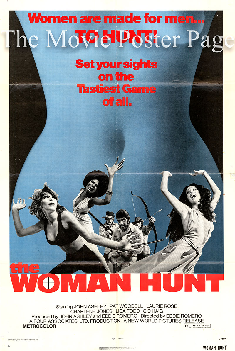 Pictured is a US one-sheet poster for the 1972 Eddie Romero film Woman Hunt starring John Ashley as Tony.