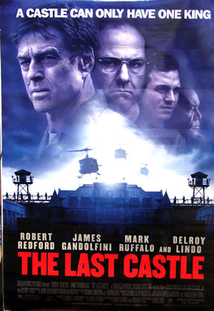Pictured is a US promotional one-sheet poster for the 2001 Rod Lurie film The Last Castle, starring Robert Redford and James Gandolfini.