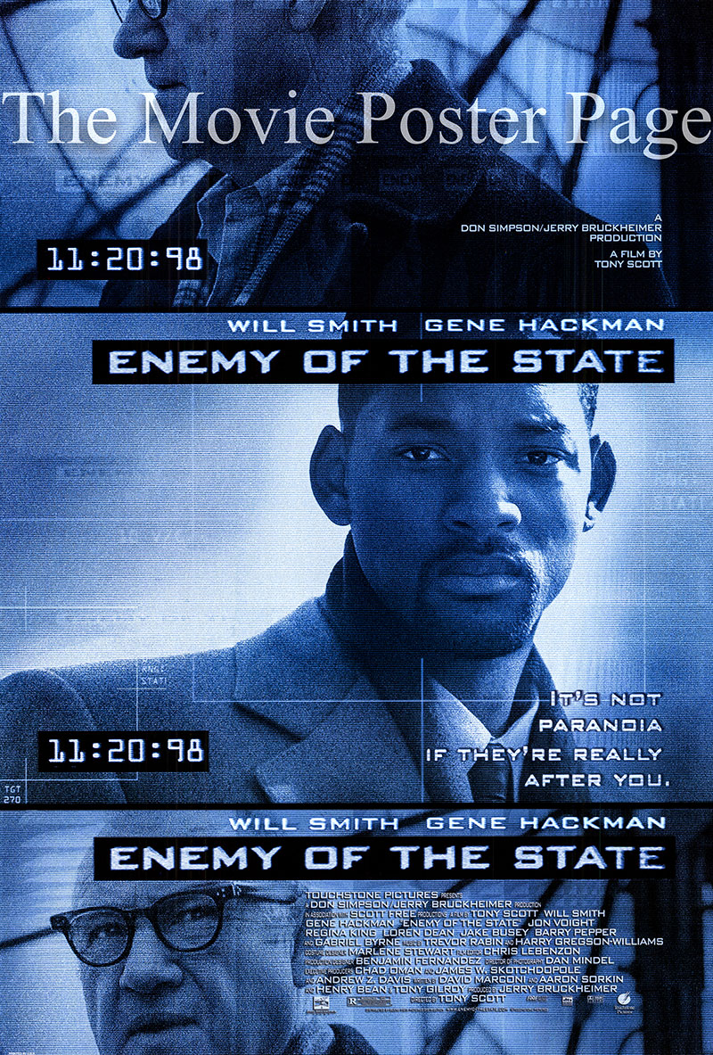 Pictured is a US one-sheet poster for the 1998 Tony Scott film Eney of the State starring Will Smith as Robert Clayton Dean.