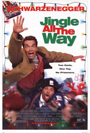 Pictured is a US promotional one-sheet poster for the 1996 Brian Levant film Jingle All the Way starring Arnold Schwarzenegger.