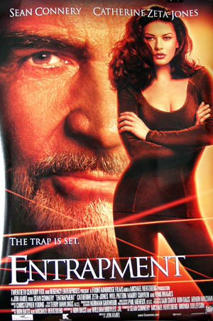 Pictured is a US promotional poster for the 1999 Jon Amiel film Entrapment starring Sean Connery.
