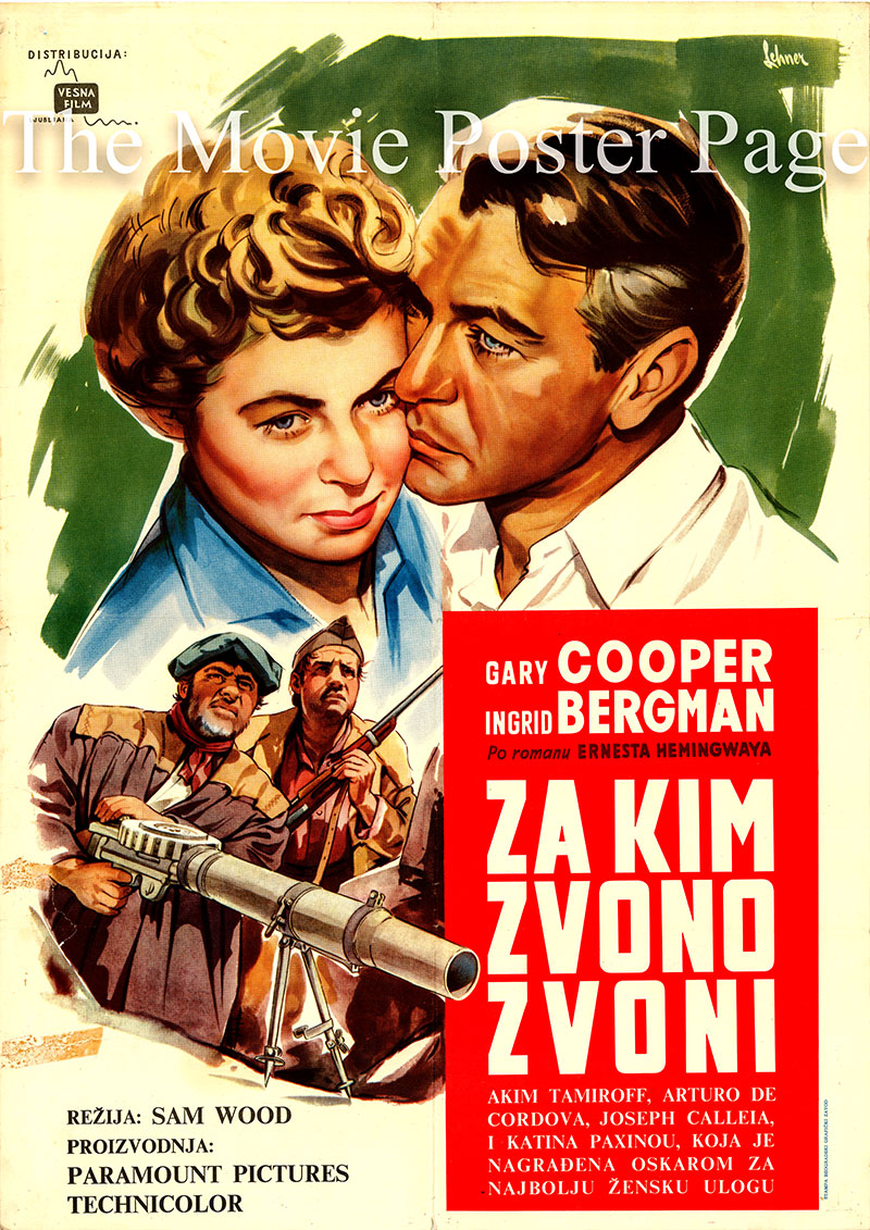Pictured is a Yugoslavian poster for a 1960s rerelease of the 1943 Sam Wood film For Whom the Bell Tolls starring Gary Cooper as Robert Jordan.