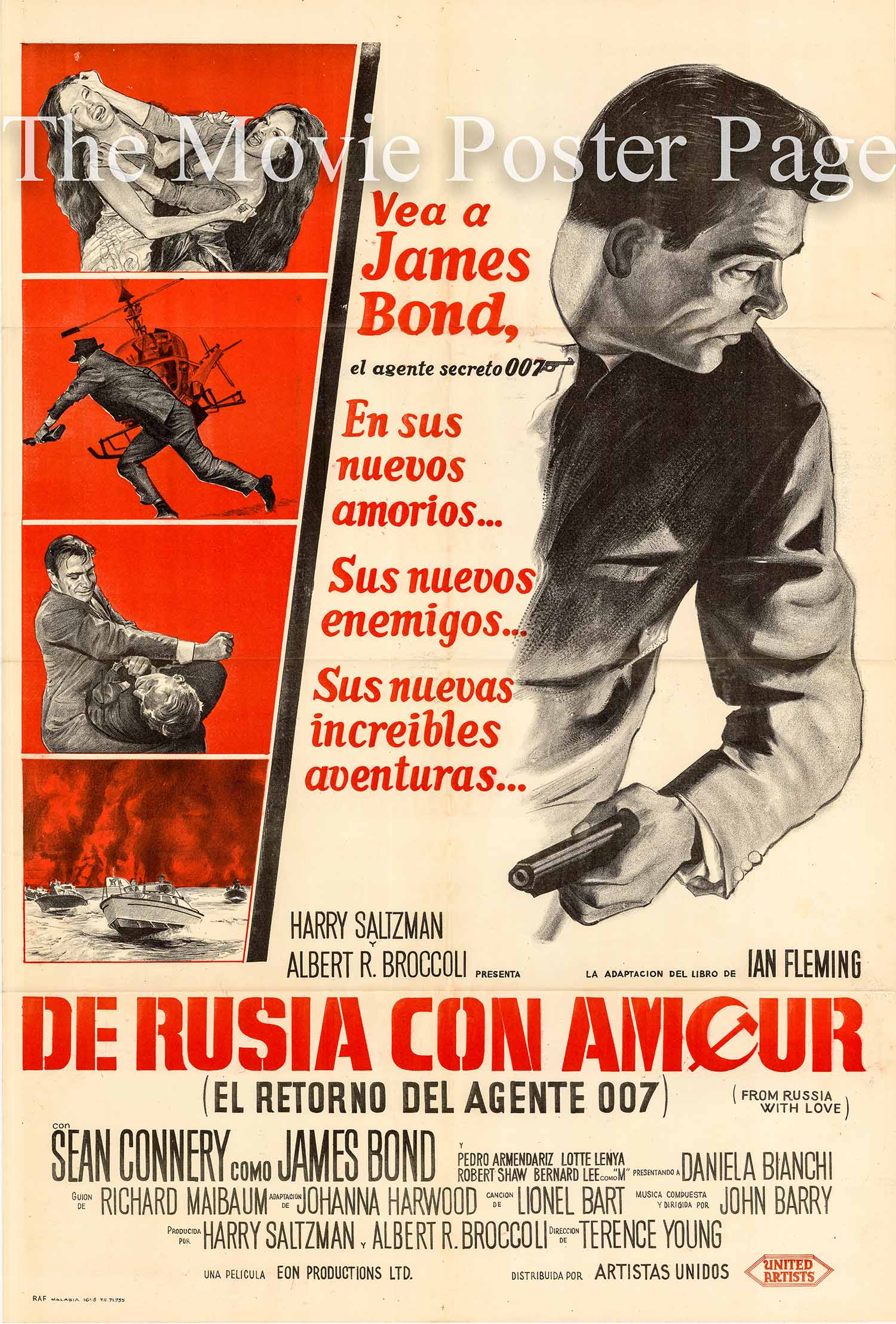 Pictured is an Argentine promotional poster for the 1963 Terence Young film From Russia with Love starring Sean Connery as James Bond.