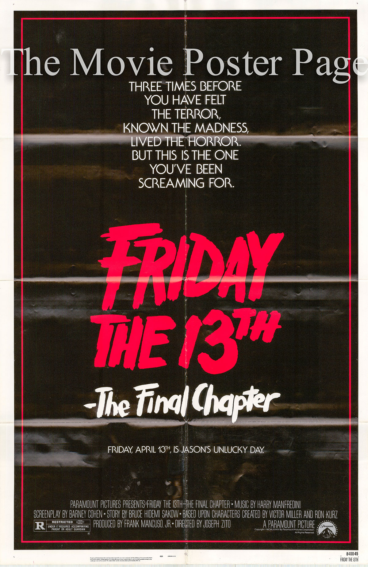 Pictured is a US one-sheet poster for the 1984 Joseph Zito film Friday the 13th: The Final Chapter starring Erich Anderson as Rob.