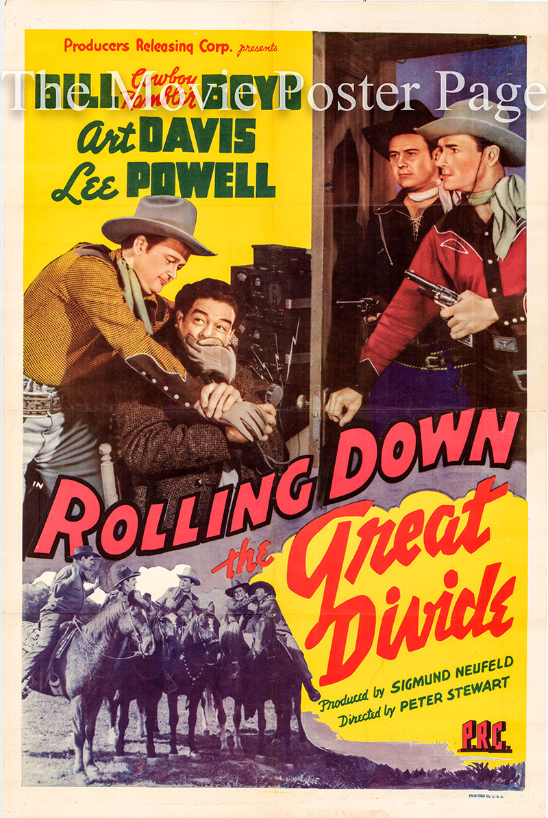Pictured is a US one-sheet poster for the 1942 Sam Newfield film Rolling Down the Great Divide starring Bill 'Cowboy Rambler' Boyd as Marshall Bill Boyd.