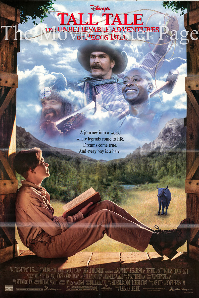 Pictured is a US promotional poster for the 1995 Jeremiah S. Chechik film Tall Tale: The Unbelievable Adventures of Pecos Bill, starring Patrick Swayze.