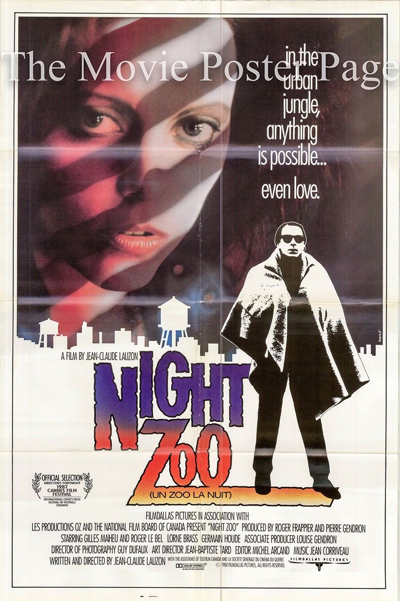 Pictured is a US promotional one-sheet poster for the 1988 Jean-Claude Lauzon film Night Zoo starring Gilles Maheu.